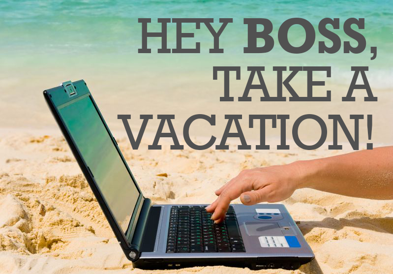 boss take a vacation