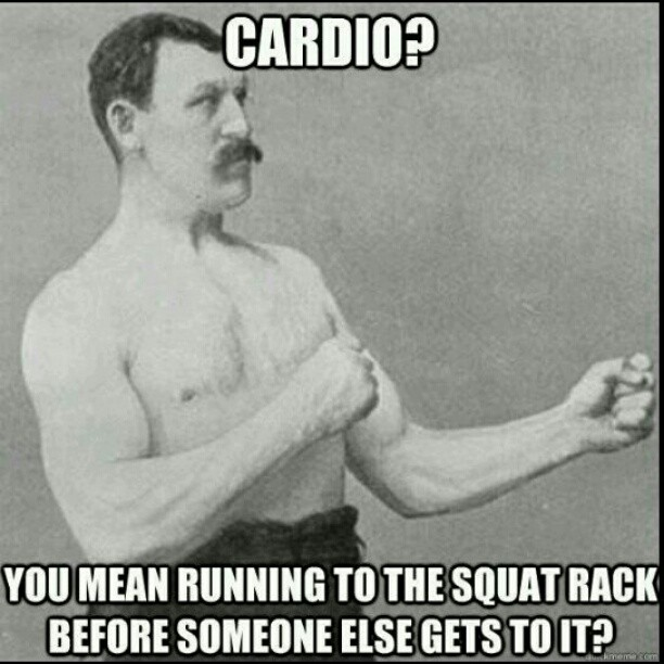 Cardio-You-Mean-Running-to-the-Squat-Rack